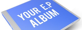 How To Make A EP Album – Step By Step To Extended Play Perfection
