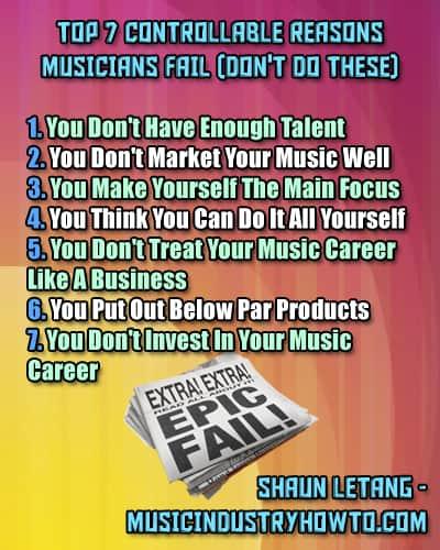4 - Reasons Musician Fail - MusicIndustryHowTo