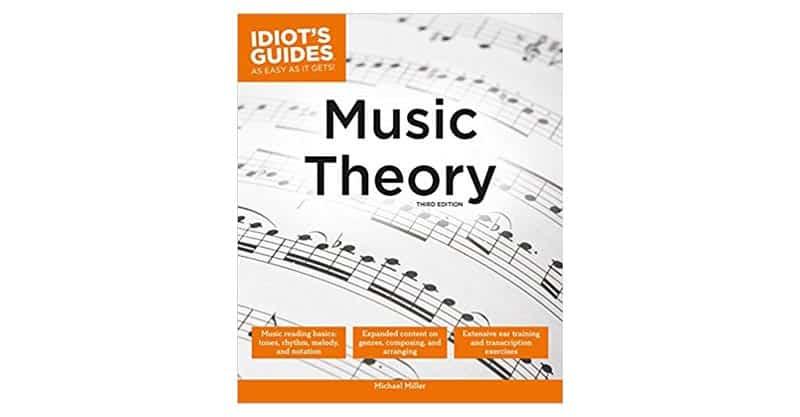 Music Theory, 3E (Idiot's Guides)