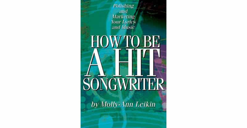 How To Be A Hit Songwriter - best book for song writers